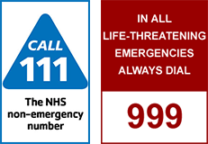 Dial 999 in all life threatening emergencies or call 111 the NHS non emergency number.